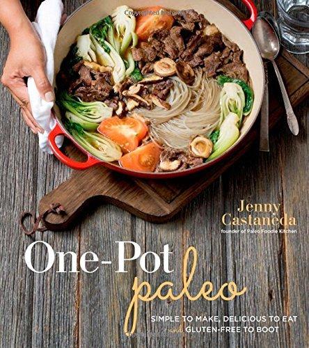 One Pot Paleo by Jenny Castaneda